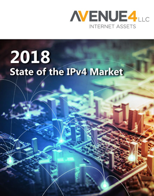 Read Avenue4's 2018 State of the IPv4 Market Report
